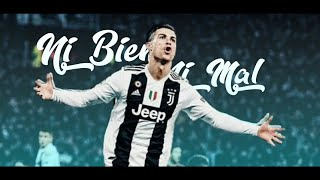Cristiano Ronaldo - Ni Bien Ni Mal - Bad Bunny 2018