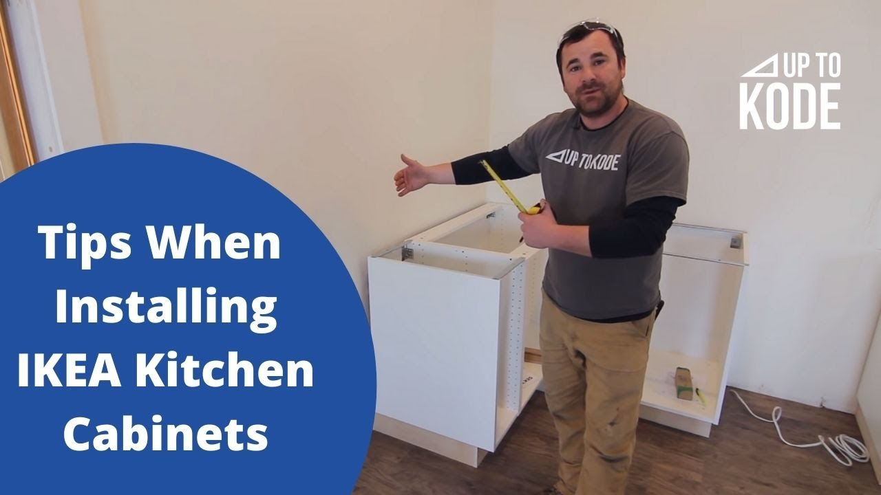 Tips When Installing Ikea Kitchen Cabinets