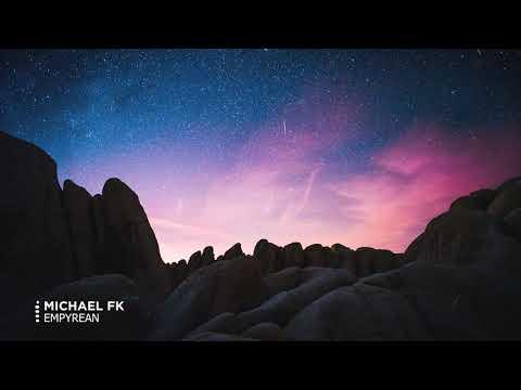 Michael FK - Empyrean
