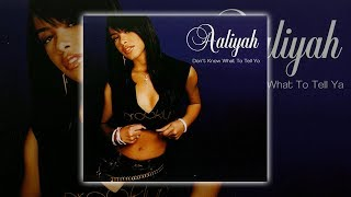 aaliyah---don-t-know-what-to-tell-ya-album-version
