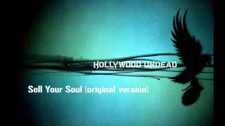 Hollywood Undead - Sell your Soul (original version)
