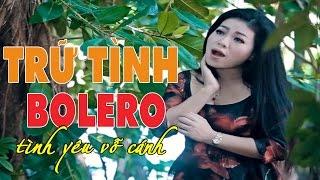 Tình Yêu Vỗ Cánh - Liên khúc Bolero Nhạc Vàng Trữ Tình Hay 2017