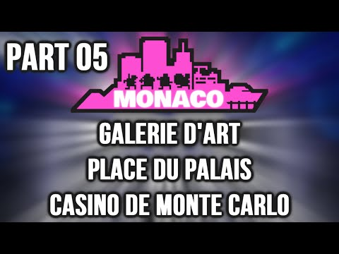 Monaco: What's Yours Is Mine (Co-Op) - Part 5