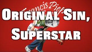 Original Sin, Superstar