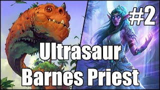 [Hearthstone] Ultrasaur Barnes Priest (Part 2)