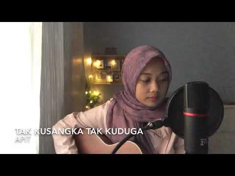 Tak kusangka Tak Kuduga - Apit (cover)