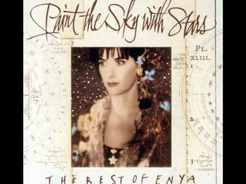 Paint The Sky With Stars - Enya - The Celts