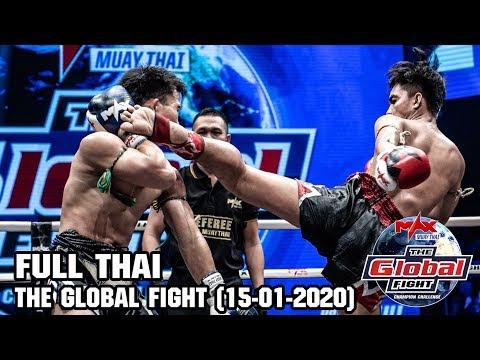 THE GLOBAL FIGHT - วันที่ 15 Jan 2020