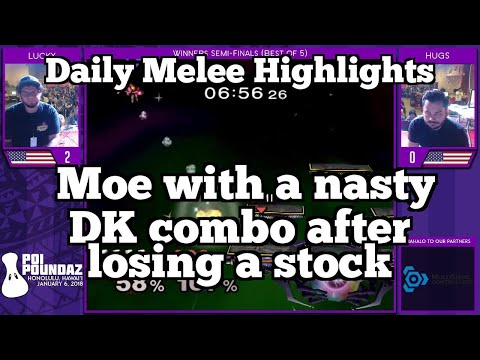 Daily Melee Highlights: Moe with a nasty DK combo after losing a stock