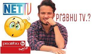 Should You Go For Prabhu Tv? |Prabhu Tv and Net Tv collabration.