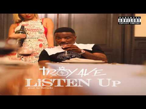 Troy Ave- Listen UP