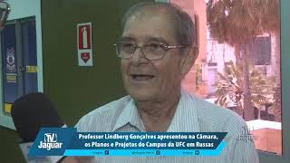 Lindberg Gonçalves apresentou na Câmara, os Planos e Projetos do Campus da UFC em Russas