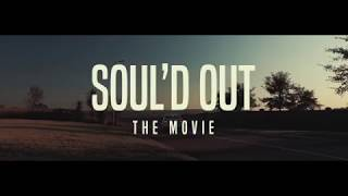 Video Credits: Trailer by Nicholas Mills Soul'd Out [EP] Out Now So...
