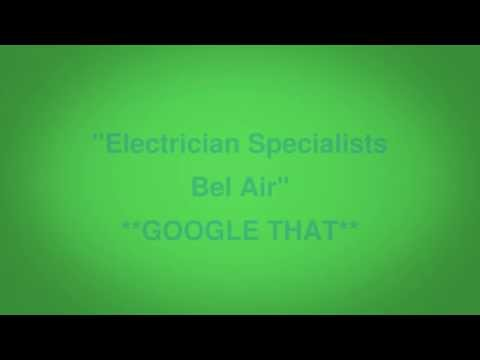 Electrician Specialists Bel Air