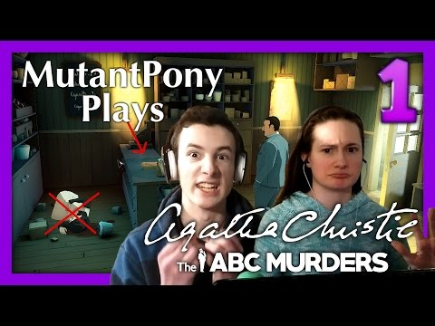 'Ignore the Dead Bodies' MutantPony Plays Agatha Christie; The ABC Murders Episode 1 |