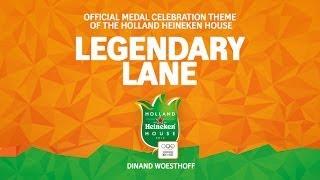 Legendary Lane - Dinand Woesthoff (Official Medal Celebration Theme)