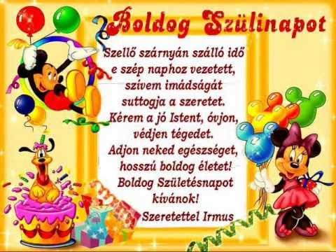boldog szülinapot neked Szívemből kívánok neked, nagyon boldog születésnapot !   YouTube boldog szülinapot neked