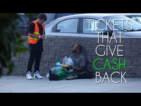 Tickets To The Homeless (CASH REWARD!)
