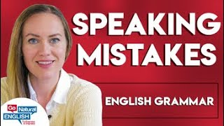 Top 10 Spoken Grammar Mistakes in English 😱| Go Natural English
