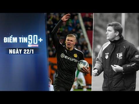 Điểm tin 90+ ngày 22/1 | Solskjaer đi ngược dư luận vụ Haaland; HLV đội trẻ Heerenveen qua đời