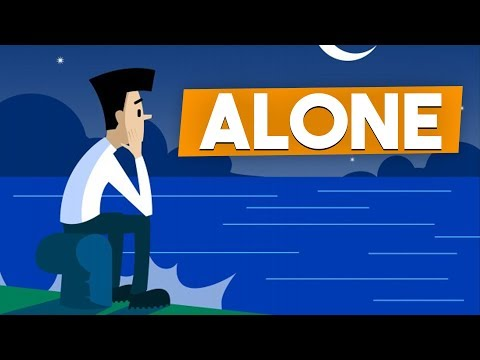4 Reasons Why You Feel So ALONE