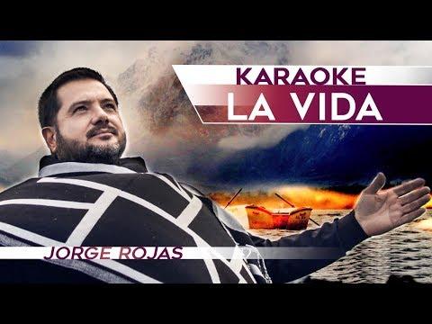 Jorge Rojas - La vida | Karaoke