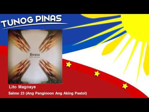 Lito Magnaye - Salmo 23 - Ang Panginoon Ang Aking Pastol
