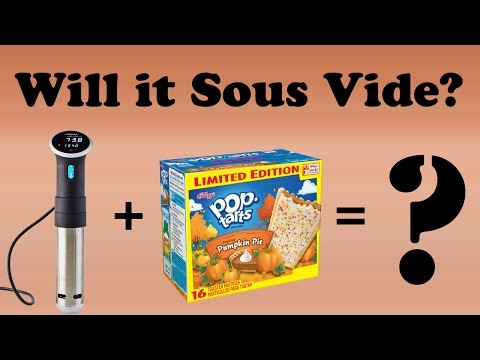 Will It Sous Vide? - Pop Tarts - How To Sous Vide Pop Tarts