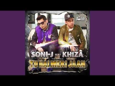 Tu Hai Meri Jaan (feat. Khiza)