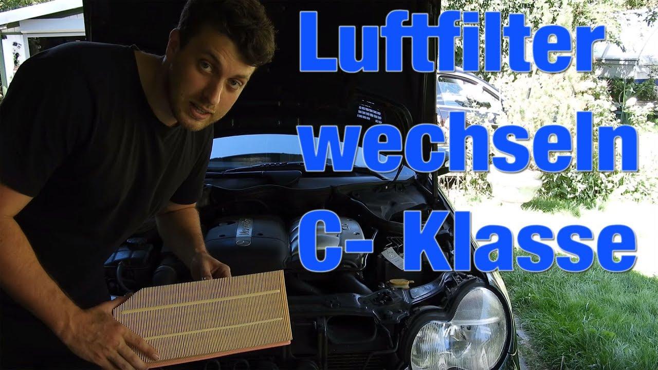 4k Luftfilter Mercedes C Klasse W203 Luftfilter Wechsel