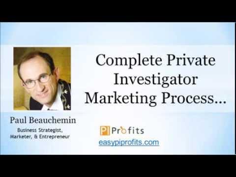 Complete Private Investigator Marketing Process... - YouTube