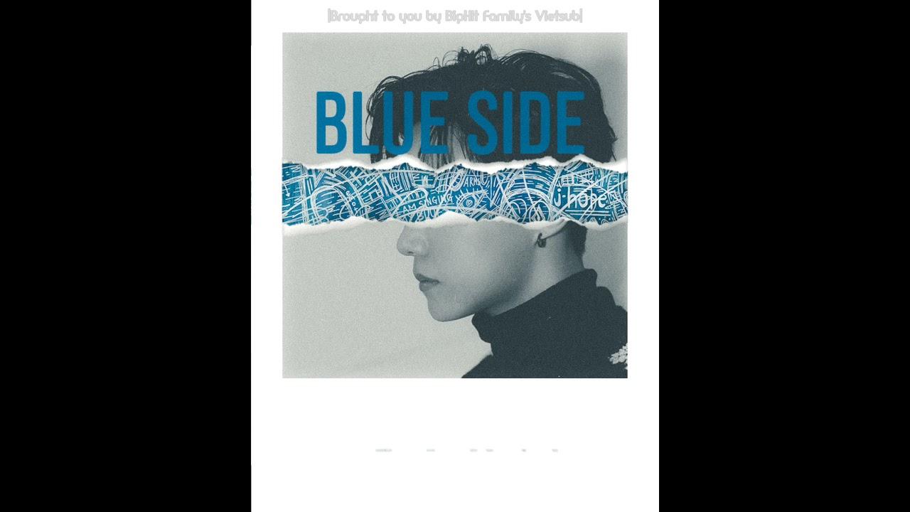 [VIETSUB] BLUE SIDE - BTS J-HOPE