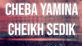 Cheba Yamina et Cheikh Sedik - Abdallah
