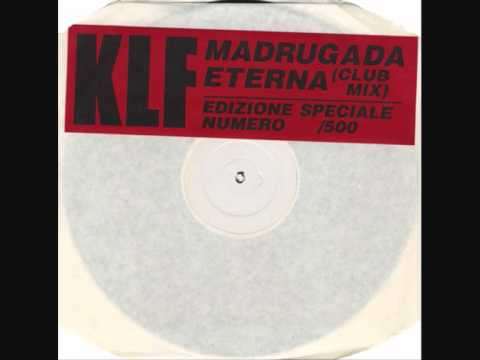 The Klf: Madrugada Eterna Reissue  (uk)