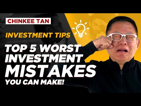 INVESTMENT TIPS: TOP 5 WORST INVESTMENT MISTAKES YOU CAN MAKE!