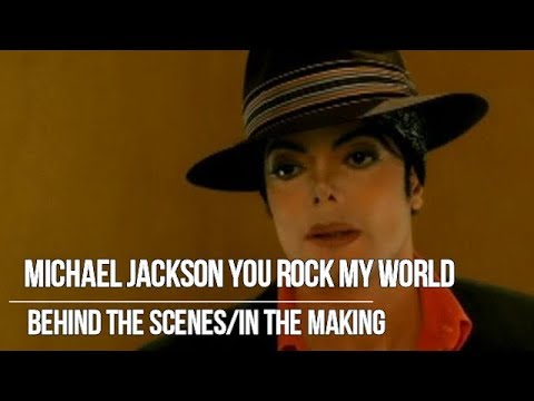 Michael Jackson You rock my world Behind the scenes