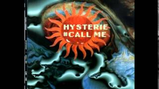 Hysterie - Call Me (Radio Edit)