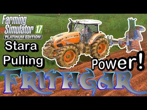 Let's Play FS17, Estancia Lapacho #37: Stara Pulling Power!