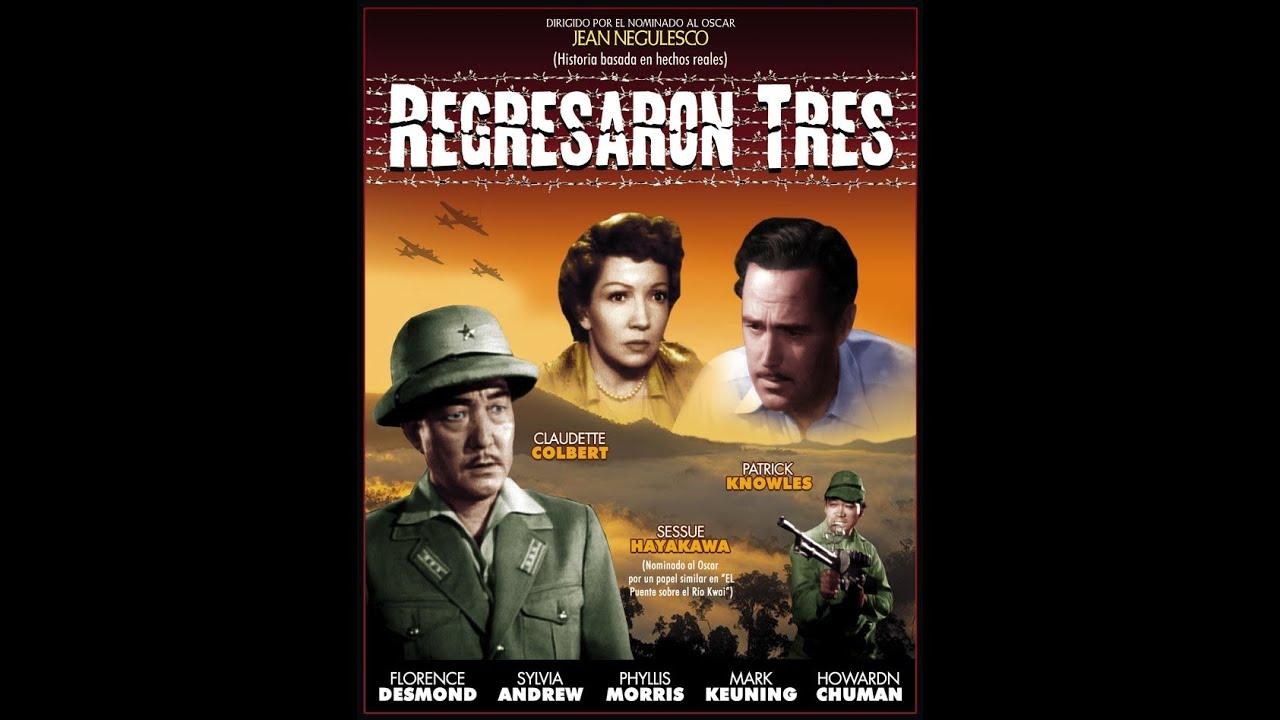Regresaron Tres Three Came Home 1953 Full Movie Spanish Cinetel