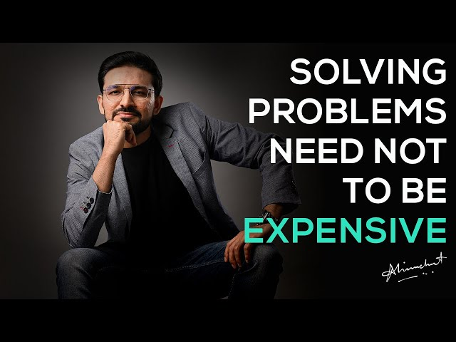 Solving problems need not be expensive
