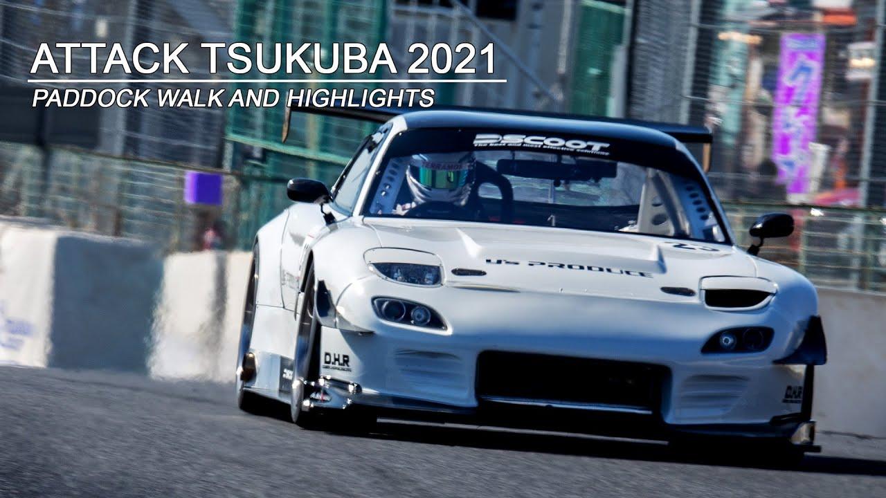Attack Tsukuba 2021 - Time Attack Championships - アタック筑波サーキット Japan