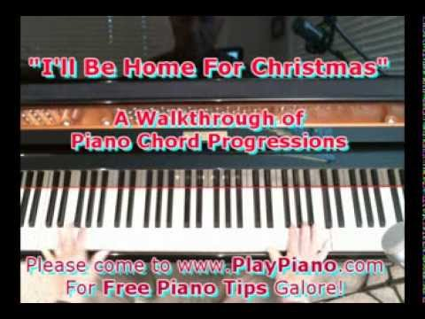 Ill Be Home For Christmas A Walkthrough Of Piano Chords Youtube