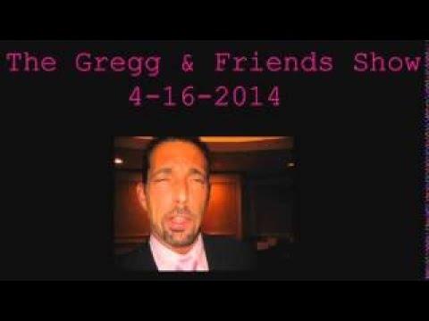 The Gregg vesves Friends Show 4 16 2017