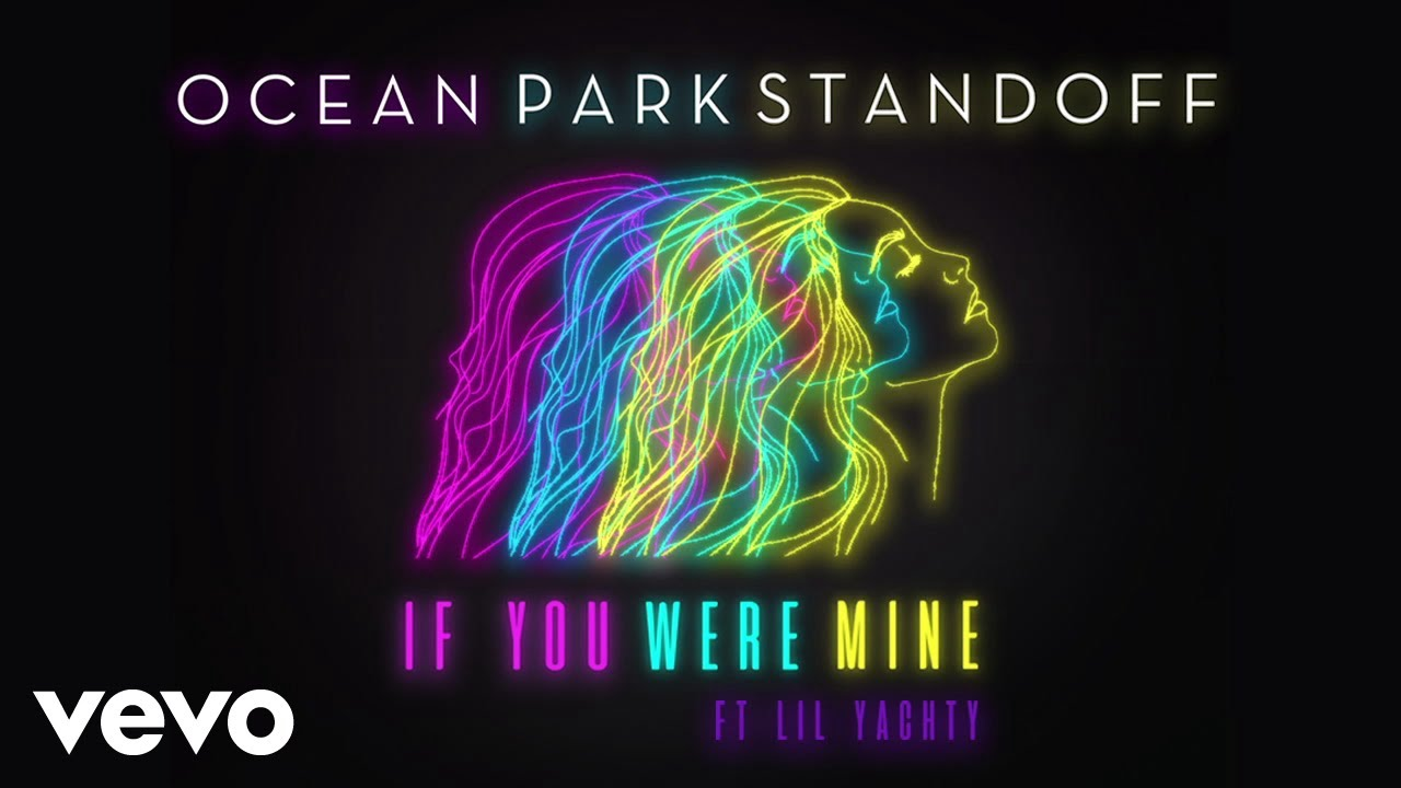 Ocean Park Standoff - If You Were Mine Audio Only Ft -4707
