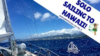 Pacific Crossing: Solo Sailing from San Francisco to Hawaii - SailingWithAndy Ep. #6