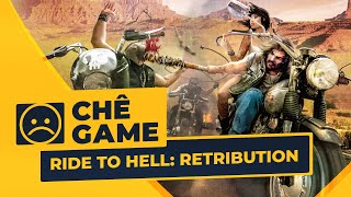 RIDE TO HELL: RETRIBUTION | Chê Game