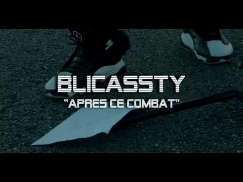 Blicassty Après ce combat [ Clip Officiel 2018 ]