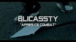 Gambar cover Blicassty Après ce combat [ Clip Officiel 2018 ]