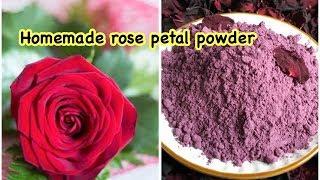 Homemade rose petal powder 100% natural || DIY rose petal powder
