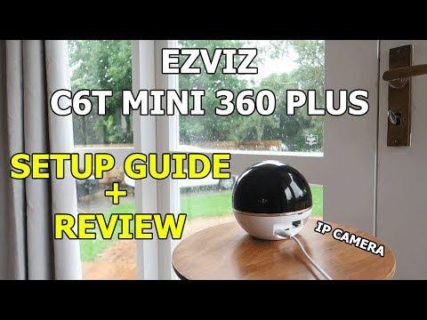 EZVIZ C6T Mini 360 Plus 1080P IP Camera Review and Setup Guide